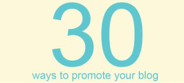 බ්ලොග් එක promote කරන්න පුළුවන් ක්රම 30ක් – Infographic