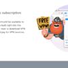 ඔබගේ පරිගණකයට නොමිලේම Download කරගත හැකි හොදම Free VPN එක කුමක්ද?